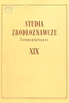 Studia Źródłoznawcze = Commentationes T. 19 (1974)