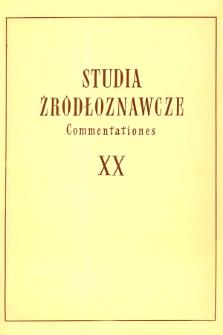 Studia Źródłoznawcze = Commentationes T. 20 (1976)
