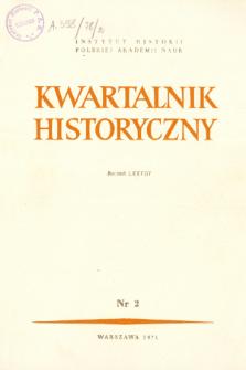 Kwartalnik Historyczny R. 78 nr 2 (1971), Dyskusje i polemiki