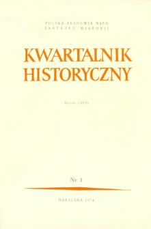 Kwartalnik Historyczny R. 81 nr 1 (1974), Artykuły recenzyjne