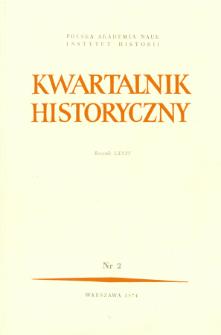 Kwartalnik Historyczny R. 81 nr 2 (1974), Artykuły recenzyjne