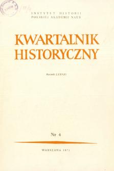 Kwartalnik Historyczny R. 78 nr 4 (1971), Artykuły recenzyjne