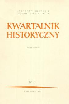 Kwartalnik Historyczny R. 79 nr 1 (1972), Artykuły recenzyjne