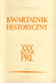 Kwartalnik Historyczny R. 81 nr 3 (1974), Artykuły recenzyjne
