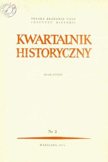 Kwartalnik Historyczny R. 83 nr 2 (1976), Artykuły recenzyjne