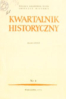 Kwartalnik Historyczny R. 83 nr 3 (1976), Artykuły recenzyjne