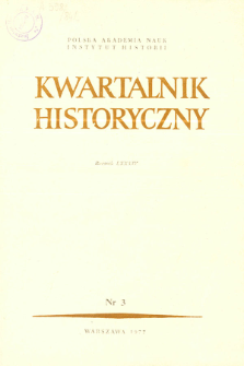 Kwartalnik Historyczny R. 84 nr 3 (1977)