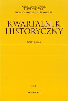 Kwartalnik Historyczny R. 119 nr 1 (2012), Artykuły recenzyjne