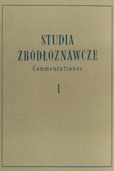 Studia Źródłoznawcze = Commentationes. T. 1 (1957), Artykuły