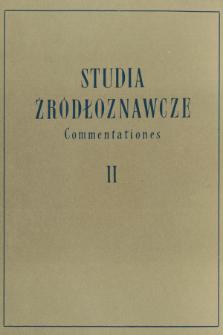 Studia Źródłoznawcze = Commentationes T. 2 (1958), Artykuły i rozprawy