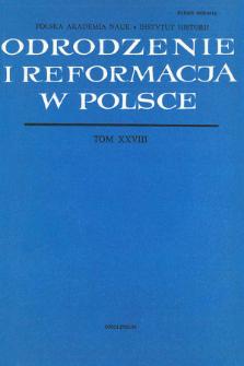 Odrodzenie i Reformacja w Polsce T. 28 (1983), Materiały