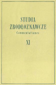 Studia Źródłoznawcze = Commentationes T. 11 (1966), Przeglądy i dyskusje
