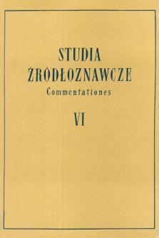 Studia Źródłoznawcze = Commentationes T. 6 (1961), Inedita