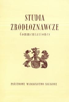 Studia Źródłoznawcze = Commentationes T. 25 (1980), Artykuły i rozprawy
