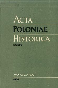 Acta Poloniae Historica. T. 34 (1976), Études