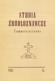 Studia Źródłoznawcze = Commentationes T. 26 (1981), Deperdita - recuperata