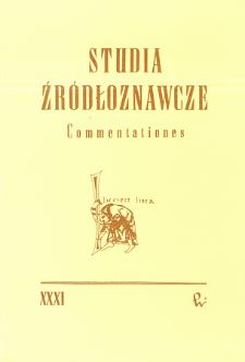 Studia Źródłoznawcze = Commentationes T. 31 (1990), Diperdita - Recuperata
