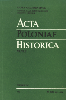 Acta Poloniae Historica. T. 47 (1983), Études