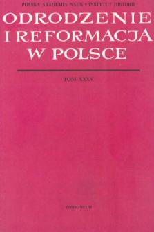 Odrodzenie i Reformacja w Polsce T. 35 (1990), Materiały