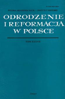 Odrodzenie i Reformacja w Polsce T. 37 (1993), Artykuły i rozprawy