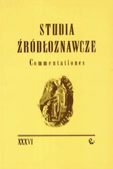 Studia Źródłoznawcze = Commentationes T. 36 (1997), Artykuły i rozprawy