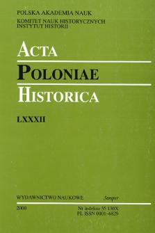 Acta Poloniae Historica. T. 82 (2000), Studies