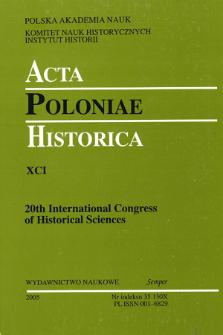 Acta Poloniae Historica. T. 91 (2005), Studies