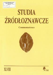 Studia Źródłoznawcze = Commentationes T. 48 (2010), Rozprawy