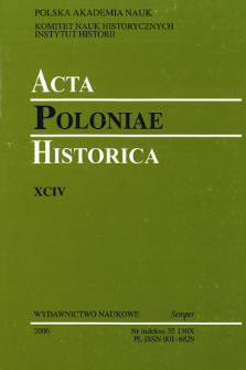Acta Poloniae Historica. T. 94 (2006), Research in Progress