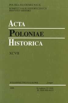 Acta Poloniae Historica. T. 97 (2008), Research in Progress