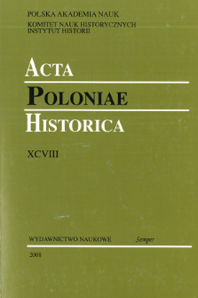 Acta Poloniae Historica. T. 98 (2008), Research on Historiography