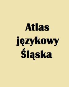 Atlas językowy Śląska