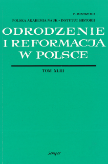 Odrodzenie i Reformacja w Polsce T. 43 (1999), Artykuły i rozprawy