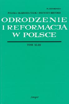 Odrodzenie i Reformacja w Polsce T. 43 (1999), Materiały