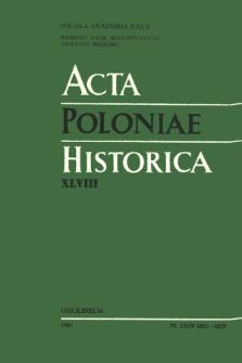 Acta Poloniae Historica. T. 48 (1983), Études