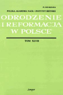Odrodzenie i Reformacja w Polsce T. 47 (2003), Materiały