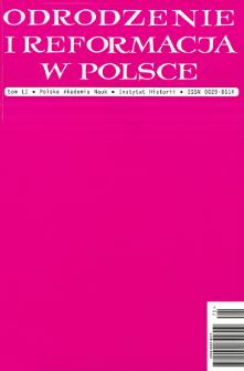 Odrodzenie i Reformacja w Polsce T. 51 (2007), Artykuły i rozprawy