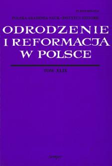 Odrodzenie i Reformacja w Polsce T. 49 (2005), Artykuły i rozprawy