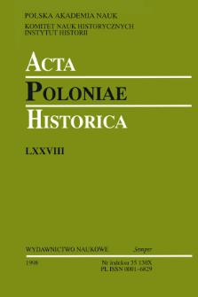 Acta Poloniae Historica. T. 78 (1998), Studies
