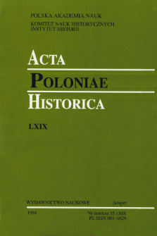Acta Poloniae Historica. T. 69 (1994), Études
