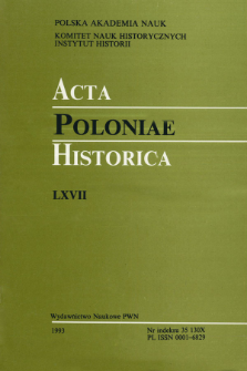 Acta Poloniae Historica. T. 67 (1993), Études