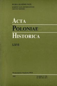 Acta Poloniae Historica. T. 65 (1992), État de recherches