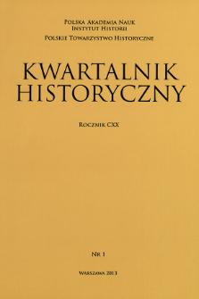 Kwartalnik Historyczny R. 120 nr 1 (2013)
