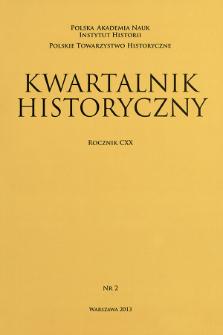 Kwartalnik Historyczny R. 120 nr 2 (2013), Artykuły recenzyjne
