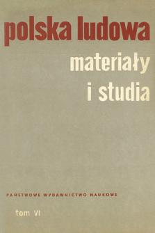 Polska Ludowa : materiały i studia. T. 6 (1967), Materiały