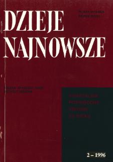 Dzieje Najnowsze : [kwartalnik poświęcony historii XX wieku] R. 28 z. 2 (1996)