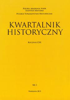 Kwartalnik Historyczny R. 120 nr 3 (2013), Artykuły recenzyjne