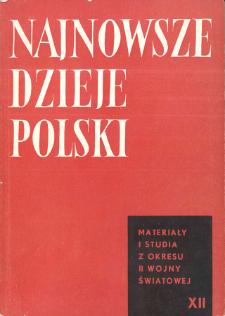 Najnowsze Dzieje Polski : materiały i studia z okresu II wojny światowej T. 12 (1968), Materiały