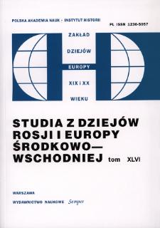 Studia z Dziejów Rosji i Europy Środkowo-Wschodniej. T. 46 (2011), Studia