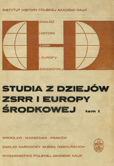 Studia z Dziejów ZSRR i Europy Środkowej. T. 1 (1965), Articles